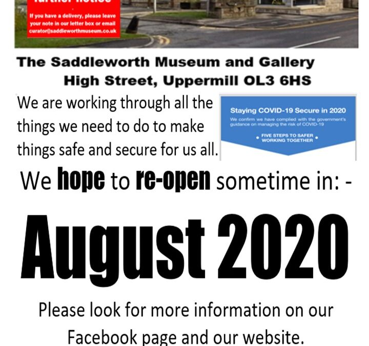 Saddleworth Museum announces its' re-opening plan.