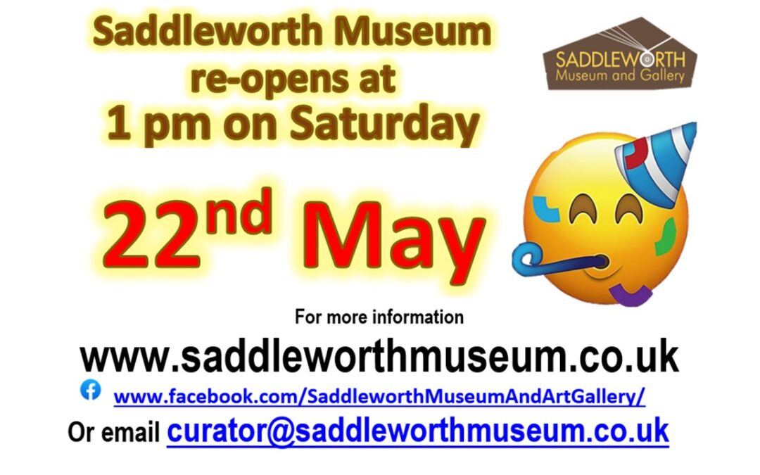 Saddleworth Museum re-opens on 22nd May 2021